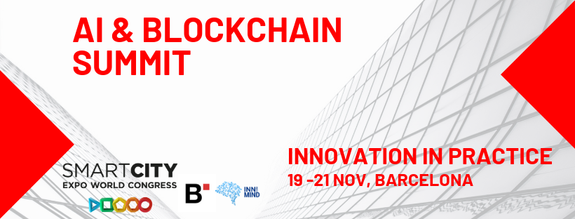 AI & BLOCKCHAIN SUMMIT - The biggest conference venue of 2019 as a part of mart city world congress in Barcelona