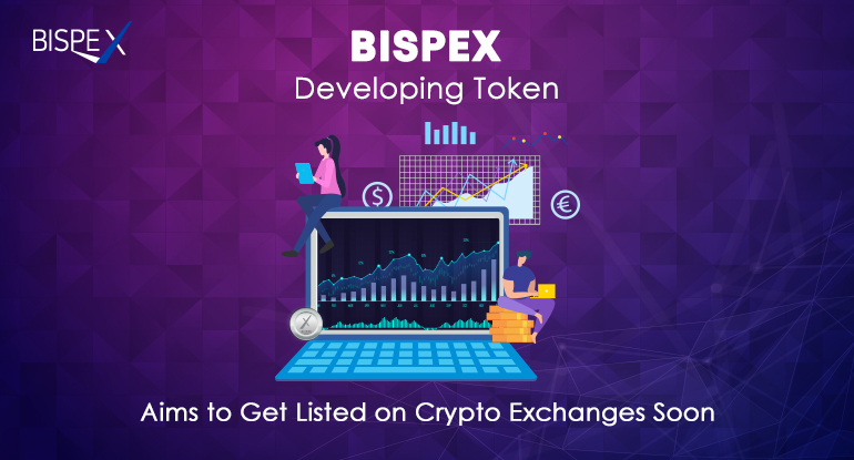Bispex developing token, aims to get listed on crypto exchanges soon