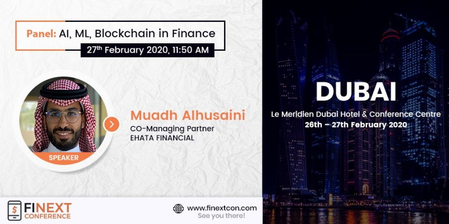 Announcing Muadh Alhusaini Perret as a speaker at the FiNext Conference Dubai 2020